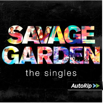 savage garden-singles-latest music songs