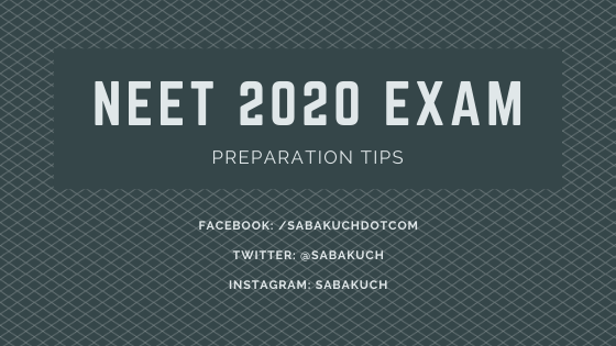 neet 2020 exam preparation tips