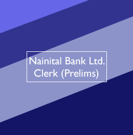 Nainital Bank Ltd. - Clerk (Prelims)