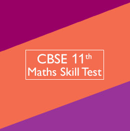 CBSE 11th Math Skill Test