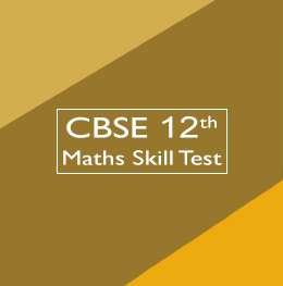 CBSE 12th Math Skill Test